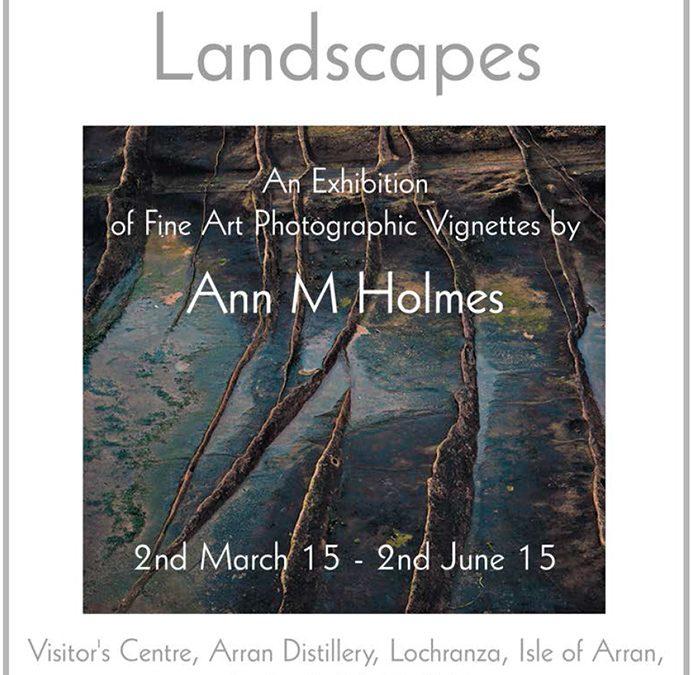 Exhibition by landscape Photographer Ann Holmes